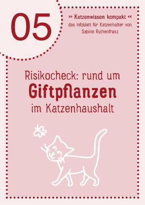 Katzenwissen-kompakt 05 - Giftpflanzen