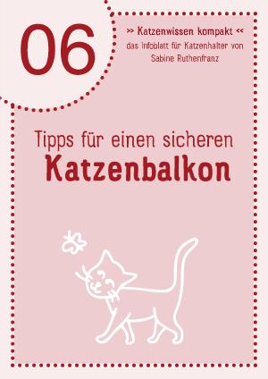 Katzenwissen-kompakt 06 - Katzenbalkon